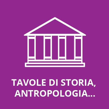 - G - Tavole di storia, antropologia, architettura