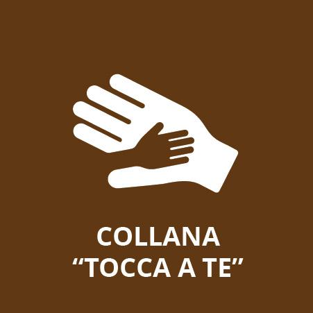 """Collana """"Tocca a te"""""""